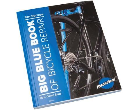 Park Tool Big Blue Book Of Bike Repair (4th Edition)